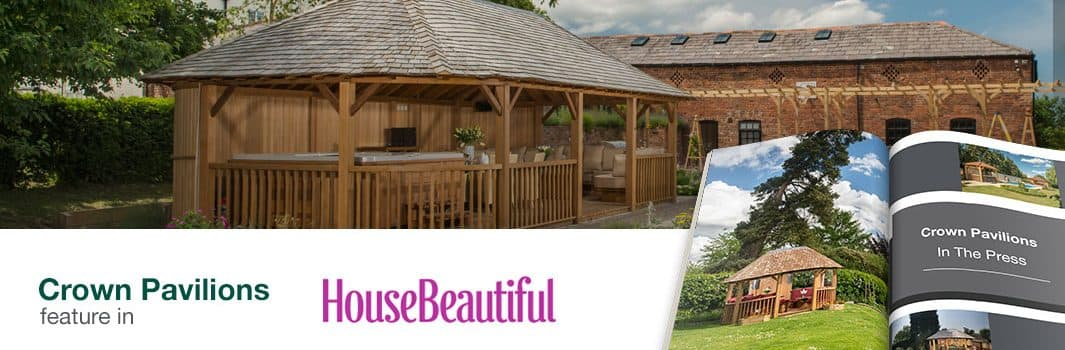 Crown Pavilions feature in House Beautiful magazine