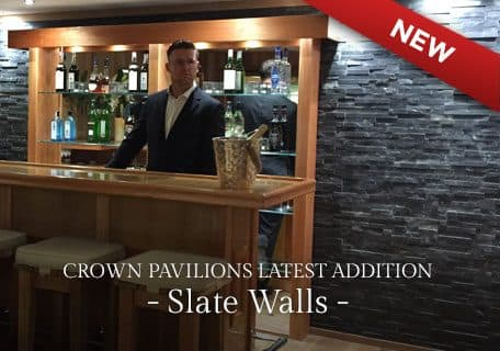 Crown Pavilions' Latest addition Slate Walls