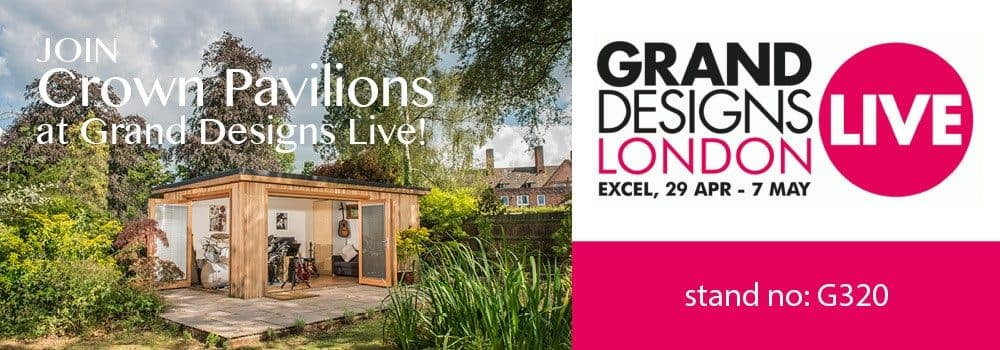 Join Crown Pavilions at Grand Designs Live!